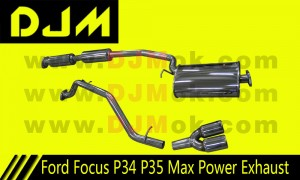 DJM Ford Focus P34 P35 High Performance Max Power Exhaust