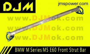 DJM BMW M Series M5 E60 Front Strut Bar