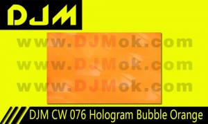 DJM CW 076 Hologram Bubble Orange