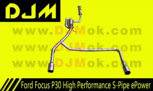 DJM Ford Focus P30 High Performance S-Pipe ePower