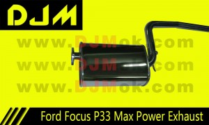 DJM Ford Focus P33 Max Power Exhaust
