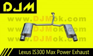 DJM Lexus IS300 Max Power Exhaust