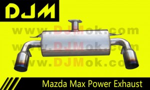 DJM Mazda Max Power Exhaust