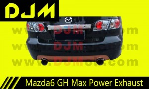 DJM Mazda6 GH Max Power Exhaust