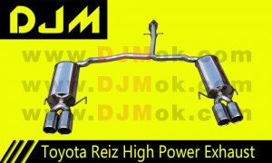 DJM Toyota Reiz High Power Exhaust