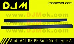 DJM Audi A4L B8 PP Side Skirt Type A