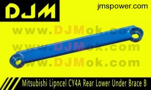 DJM Mitsubishi Lipncel CY4A Rear Lower Under Brace B