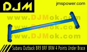 DJM Subaru Outback BR9 BRF BRM 4 Points Under Brace