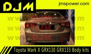 DJM Toyota Mark X GRX130 GRX133 Body kits