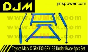 DJM Toyota Mark X GRX130 GRX133 Under Brace 4pcs Set