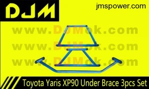DJM Toyota Yaris XP90 Under Brace 3pcs Set
