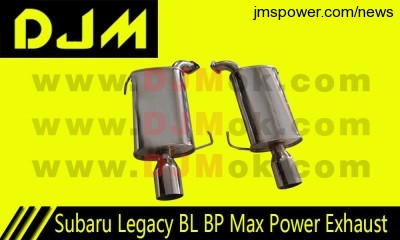 DJM Subaru Legacy BL BP Max Power Exhaust