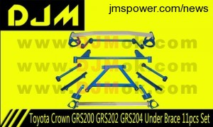 DJM Toyota Crown GRS200 GRS202 GRS204 Under Brace 11pcs Set